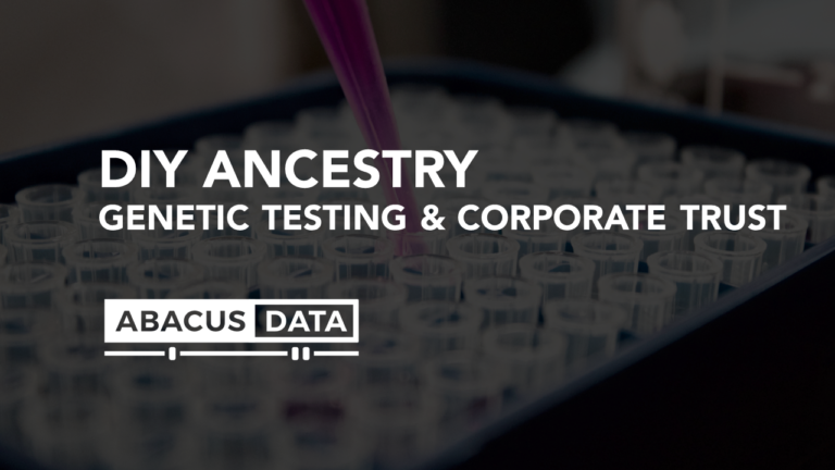 DIY ANCESTRY: Genetic Testing & Corporate Trust